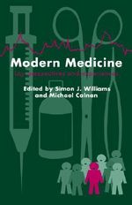 Modern Medicine : Lay Perspectives and Experiences