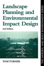 Landscape Planning and Environmental Planning Design - Tom Turner