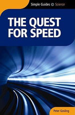 The Quest for Speed - Peter Gosling
