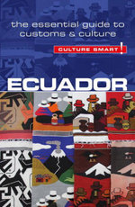 Ecuador - Culture Smart! : The Essential Guide to Customs & Culture - Russell Maddicks