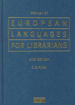 Manual of European Languages for Librarians - C.G. Allen