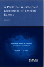A Political and Economic Dictionary of Eastern Europe - Alan Edwin Day