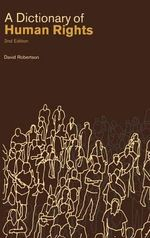 A Dictionary of Human Rights - David Robertson