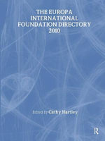 The Europa International Foundation Directory 2010 - Routledge