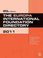 The Europa International Foundation Directory 2011 -  Europa Publications