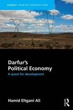Handbook of Darfur's Political Economy : A Quest for Development - Hamid Ali