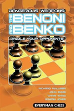 The Benoni and Benko : The Benoni and Benko - Richard Palliser
