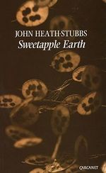 Sweetapple Earth - John Heath-Stubbs