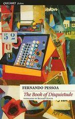 The Book of Disquietude - Fernando Pessoa