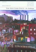 The New York Poets : An Anthology - John Ashbery
