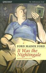 It Was the Nightingale - Ford Madox Ford