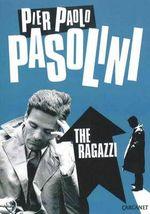 The Ragazzi - Pier Paolo Pasolini