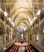 The Architecture of Canterbury Cathedral - Jonathan Foyle
