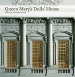 Queen Mary's Dolls' House : Official Souvenir Guide - John Martin Robinson