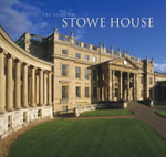 The Essential Stowe House - Nick Morris