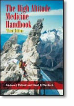 The High Altitude Medicine Handbook : Methods and Protocols - Andrew J. Pollard