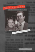Cap'n Bob and Me : The Robert Maxwell I Knew - Eleanor Berry