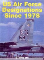 US Air Force Unit Designations Since 1978 - Brian Rogers