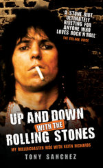 Up and Down with The Rolling Stones - My Rollercoaster Ride with Keith Richards - Tony Sanchez