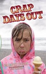 Crap Days Out - Gareth Rubin