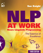 NLP at Work : The Essence of Excellence - Sue Knight