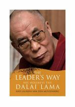 The Leader's Way : Business, Buddhism and Happiness in an Interconnected World - Dalai Lama XIV