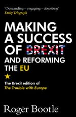 The Trouble With Europe : New Updated and Expanded Edition - Roger Bootle