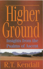 Higher Ground - R. T. Kendall