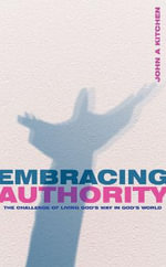 Embracing Authority - John Kitchen