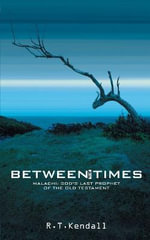 Between the Times - R. T. Kendall