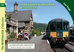 The Llangollen Railway Recollections - Paul Wright