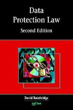 Data Protection Law : Second Edition - David Bainbridge