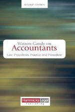 Watson-Gandy on Accountants : Law, Practice, Precedents and Procedure - Mark Watson-Gandy