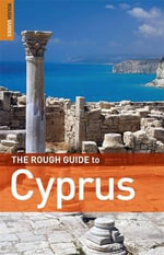 The Rough Guide to Cyprus - Marc Dubin