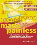 Excel 2000 Made Painless - Terry Burrows