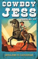 Cowboy Jess Saddles Up - Geraldine McCaughrean