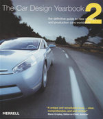 The Car Design Yearbook 2 : The Definitive Guide to New Concept and Production Cars Worldwide - Stephen Newbury