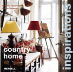 Country Home : Inspirational Interiors from 100 Homes - Andreas von Einsiedel