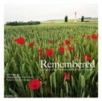 Remembered : The History of the Commonwealth War Graves Commission - Julie Summers