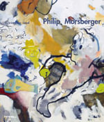 Philip Morsberger : A Passion for Painting - Christopher Lloyd