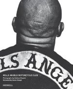 Hells Angels Motorcycle Club - Andrew Shaylor