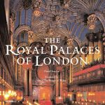 The Royal Palaces of London - David Souden