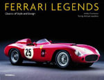 Ferrari Legends : Classics of Style and Design - Michel Zumbrunn