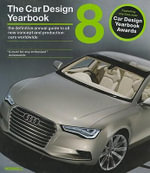 The Car Design Yearbook : The Definitive Annual Guide to All New Concept and Production Cars Worldwide - Stephen Newbury