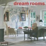 Dream Rooms : Inspirational Interiors from 100 Homes - Andreas von Einsiedel