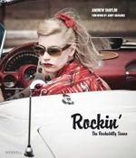 Rockin' : The Rockabilly Scene - Andrew Shalor