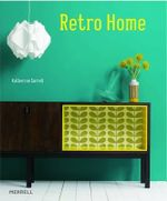 Retro Home - Katherine Sorrell
