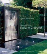 The Gardens of Luciano Giubbilei - Andrew Wilson