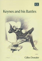 Keynes and His Battles - Gilles Dostaler