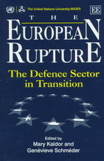 The European Rupture : The Defence Sector in Transition
